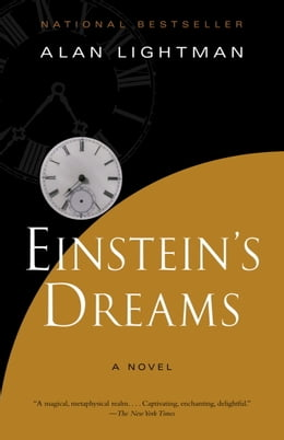 Book Einstein's Dreams by Alan Lightman