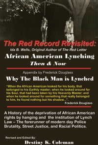 The Red Record Revisited:: African American Lynching Then & Now