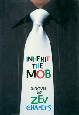 Book Inherit the Mob by Ze'ev Chafets