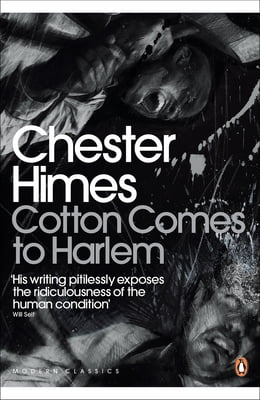Book Cotton Comes to Harlem by Chester Himes