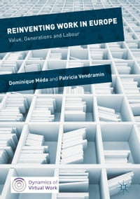 Reinventing Work in Europe: Value, Generations and Labour
