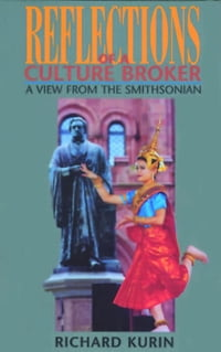 Reflections of a Culture Broker: A View from the Smithsonian