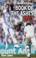 The Telegraph Book of the Ashes 2013 ad9cd93b-6acb-41c7-9882-ff1338bab701