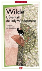 L'Eventail de Lady Windermere / Lady Windermere's fan, édition bilingue by Oscar Wilde