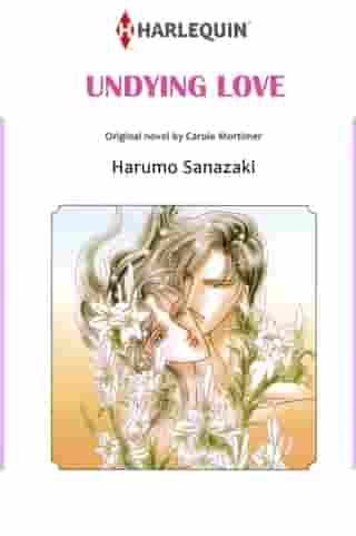 UNDYING LOVE: Harlequin Comics by Carole  Mortimer