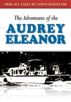 Audrey's Life As We Know: North to Alaska by Dawn Kostelnik