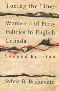 Toeing the Lines: Women and Party Politics in Canada