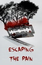 Escaping the pain by Jae Lowell