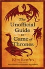 The Unofficial Guide to Game of Thrones Cover Image