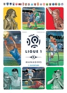 Ligue 1 Managers T01: Ouverture by Jean-Christophe Derrien