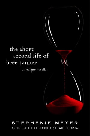 The Short Second Life Of Bree Tanner An Eclipse Novella