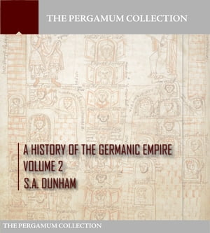 A History of the Germanic Empire Volume 2