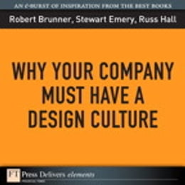Book Why Your Company Must Have a Design Culture by Robert Brunner