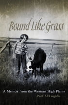 Bound Like Grass Cover Image