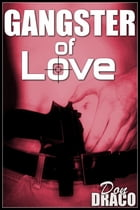 Gangster of Love by Don Draco