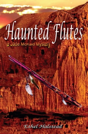 Haunted Flutes by Ethel M. Halstead