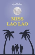 Miss Lao Lao by Jan Melter