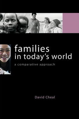 Book Families in Today's World: A Comparative Approach by Cheal, David