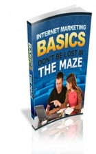 Internet Marketing Basics by Jimmy  Cai