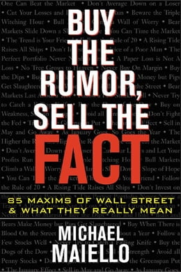 Book Buy the Rumor, Sell the Fact by Maiello, Michael