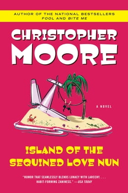 Book Island of the Sequined Love Nun by Christopher Moore