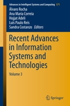Recent Advances in Information Systems and Technologies: Volume 3 by Álvaro Rocha