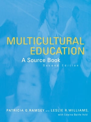 Multicultural Education A Source Book,  Second Edition