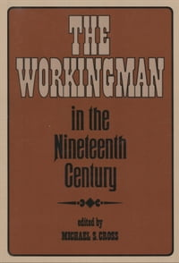 The Workingman in the 19th Century