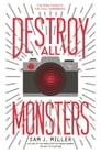 Destroy All Monsters Cover Image