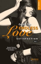 Endless Love - tome 3 Satisfaction by Cecilia Tan