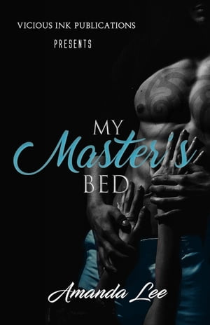 My Master's Bed