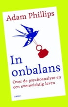 In onbalans by Adam Phillips