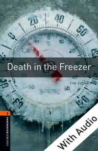 Death in the Freezer - With Audio Level 2 Oxford Bookworms Library