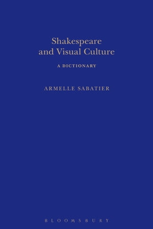 Shakespeare and Visual Culture