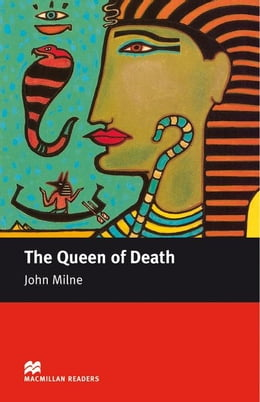 Book The Queen of Death: Intermediate ELT/ESL Graded Reader by Milne, John