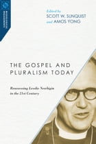 The Gospel and Pluralism Today by Scott W. Sunquist
