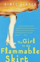 The Girl in the Flammable Skirt Cover Image