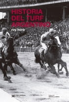 Historia del turf argentino by Roy Hora