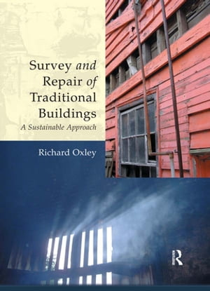 Survey and Repair of Traditional Buildings A Conservation and Sustainable Approach