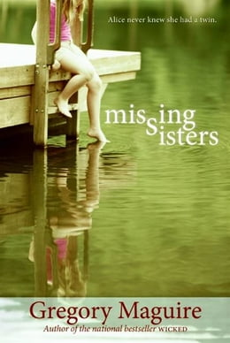 Book Missing Sisters by Gregory Maguire