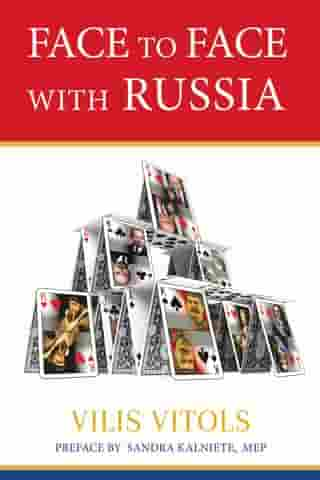 Face to Face With Russia by Vilis Vitols