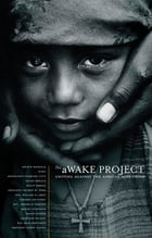 The aWAKE Project, Second Edition: Uniting Against the African AIDS Crisis by Various Contributors