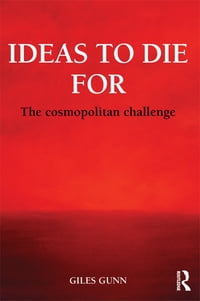 Ideas to Die For: The Cosmopolitan Challenge