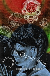 The Occult Mind: magic in theory and practice