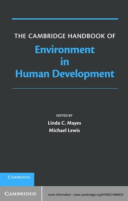 Book The Cambridge Handbook of Environment in Human Development by Linda Mayes