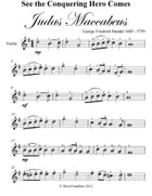 See the Conquering Hero Comes Judas Maccabeus Easy Violin Sheet Music by George Friedrich Handel