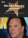 The Mickey Rourke Handbook - Everything you need to know about Mickey Rourke da04c50b-48b6-465b-b5b4-7f992121a374