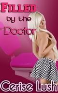 Filled by the Doctor: Doctor Erotica (Adult) photo