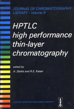Book HPTLC - HIGH PERFORMANCE THIN-LAYER CHROMATOGRAPHY by Zlatkis, A.
