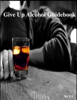 Give Up Alcohol Guidebook